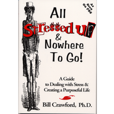 All Stressed Up and Nowhere to Go Paperback Book
