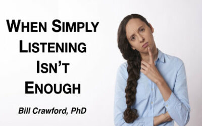 When Simply Listening Isn't Enough